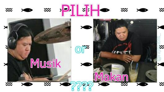 Pilih Musik atau Makan?