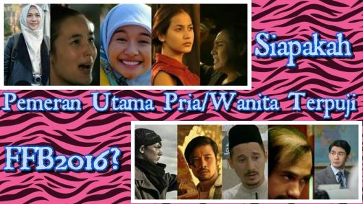 Siapakah Pemeran Utama Pria/Wanita Terpuji Festival Film Bandung 2016?